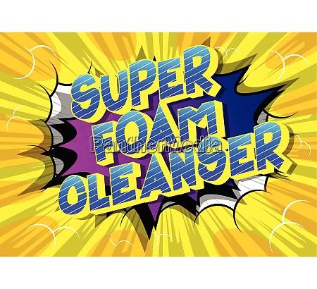 super foam cleanser tegneserie stil