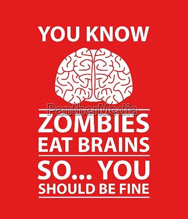 du ved zombier eat brains